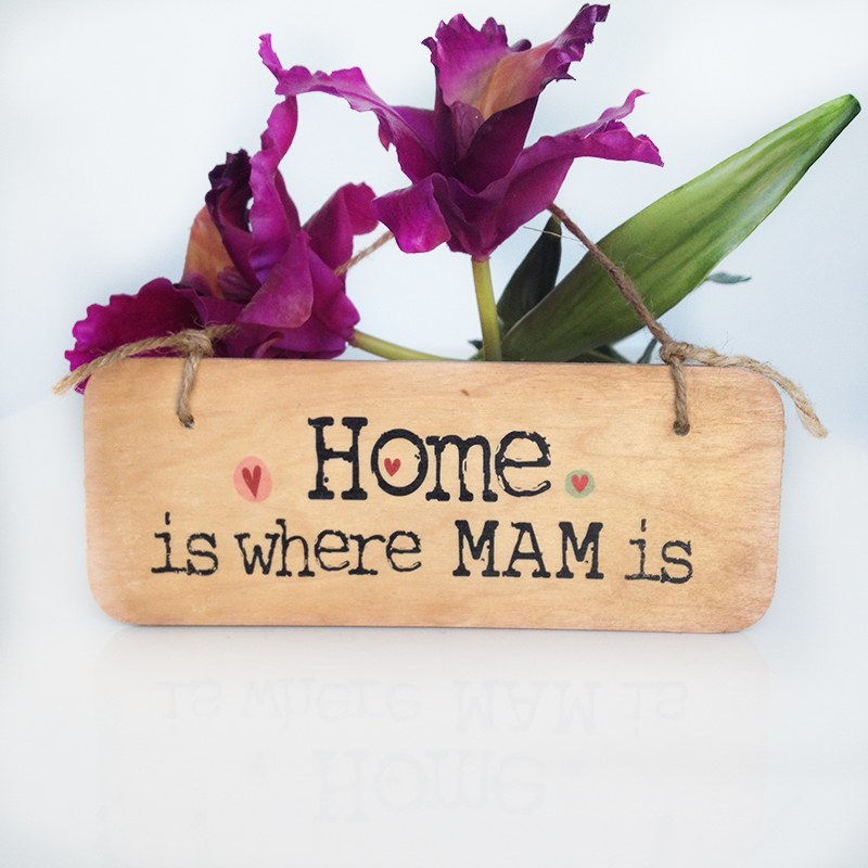 Wooden door sign home is where mam is north east gifts - Wooden door signs for home ...