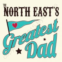 The North East's Greatest Dad Card