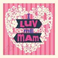 Geordie Card - I Luv Me Mam