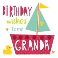Happy Birthday To Me Granda Card