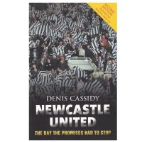 Newcastle United The Day The Promises Had To Stop