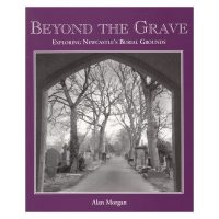 Beyond The Grave Newcastle