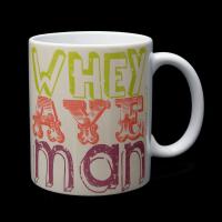 Geordie Mug - Whey Aye Man