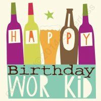 Geordie Birthday Card - Happy Birthday Wor Kid