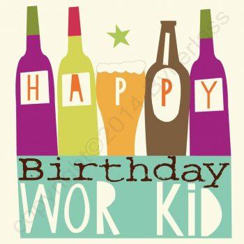 Geordie Birthday Card - Happy Birthday Wor Kid