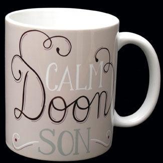 Calm Doon Son Mug