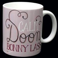 Calm Doon Bonny Lass Mug
