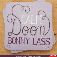 Calm Doon Bonny Lass Coaster