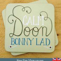 Calm Doon Bonny Lad Coaster