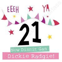 Mackem Card - Eeeh Ya 21 – Now Dinnit Gan Dickie Radgie!