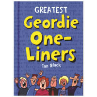 Greatest Geordie One Liners Book Ian Black