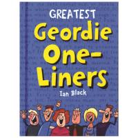 Greatest Geordie One Liners Book Ian Black