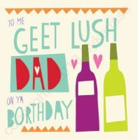 To Me Geet Lush Dad On Ya Borthday