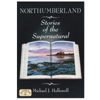 Northumberland Supernatural Ghost Stories