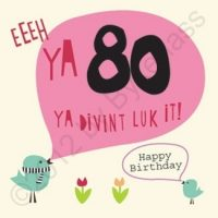 Geordie Card 80th Birthday