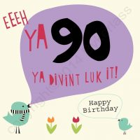 Geordie Card 90th Birthday
