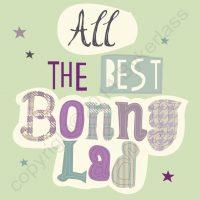 All The Best Bonny Lad Birthday Card