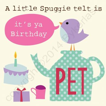 A Little Spuggite Telt Is It's Ya Birthday Pet