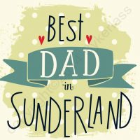 Best Dad in Sunderland Mackem Card