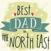 Best Dad in North East Geordie Card
