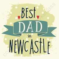 Best Dad in Newcastle Geordie Card