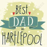 Best Dad in Hartlepool Card