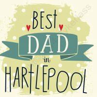 Best Dad in Hartlepool Card