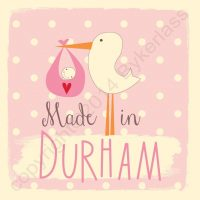 Made in Durham New Baby Girl Card