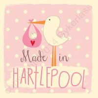Made in Hartlepool New Baby Girl Card