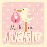 Made in Newcastle New Baby Girl Card