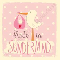 Made in Sunderland New Baby Girl Card