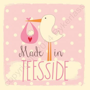 Made in Teesside New Baby Girl Card