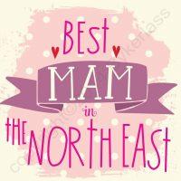 Best Mam in North East Geordie Card