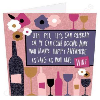 Celebrate with Wine Geordie Poetry Card