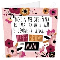 Happy Birthday to me Mam Geordie Poetry Card