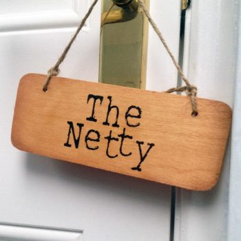 Geordie Sign - The Netty