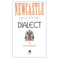 Newcastle upon Tyne Dialect