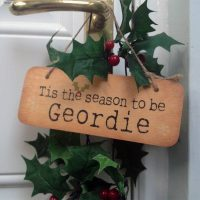 Geordie Christmas Sign - Tis the Season to be Geordie