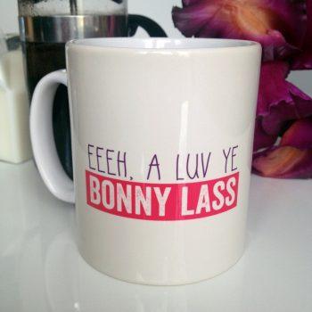 Bonny Lass Mug North East Gifts