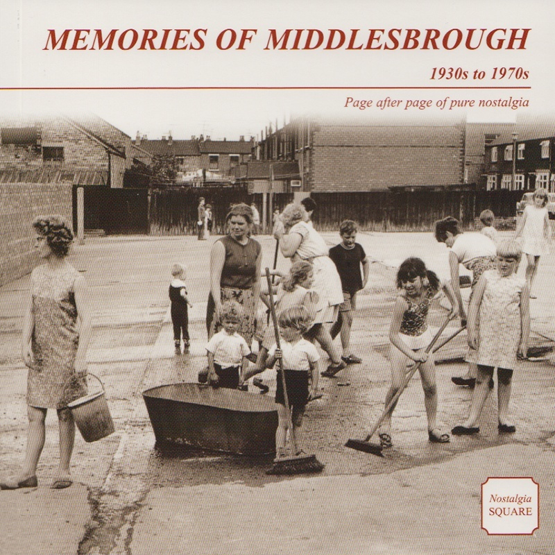 Memories of Middlesbrough 1930s - 1970s