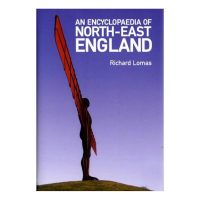 Encyclopaedia of North East England