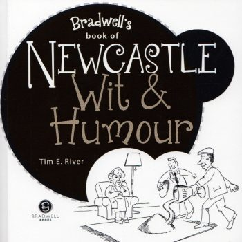 Bradwell's Newcastle Wit Humour Book
