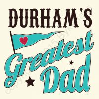 Greatest Dad Durham Card