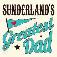 Sunderland's Greatest Dad Card
