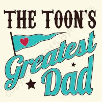The Toon's Greatest Dad Card