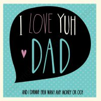 I Love Yuh Dad Card