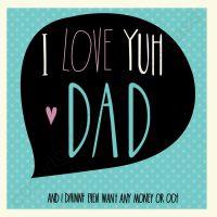 I Love Yuh Dad Card
