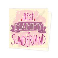 Best Mammy In Sunderland Card