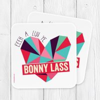 North East Gifts Bonny Lass Coaster