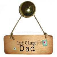 1st Class Dad Wooden Sign